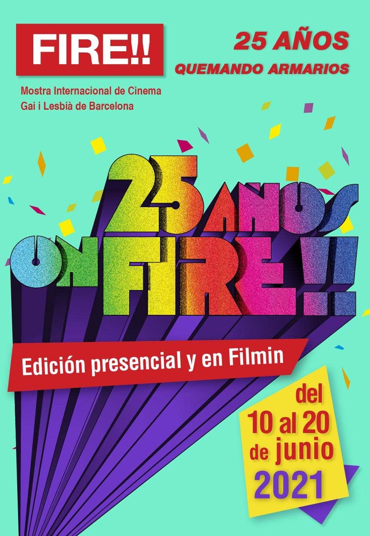25 años on FIRE!! Edición 2021 presencial y en FILMIN